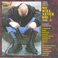 WE WILL NEVER DIE, COMPILATION, CD 424