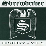 SKREWDRIVER HISTORY, VOLUME 5, CD 609