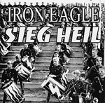 IRON EAGLE, SIEG HEIL, CD 697