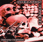 OPERATION RACE WAR, EXTREME PREJUDICE, CD 705