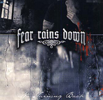FEAR RAINS DOWN, NO TURNING BACK, CD 722