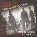 "OI! - WE STILL SAY ""FUCK YOU""! BEST OF BRITISH VOLUME 2, CD 926"