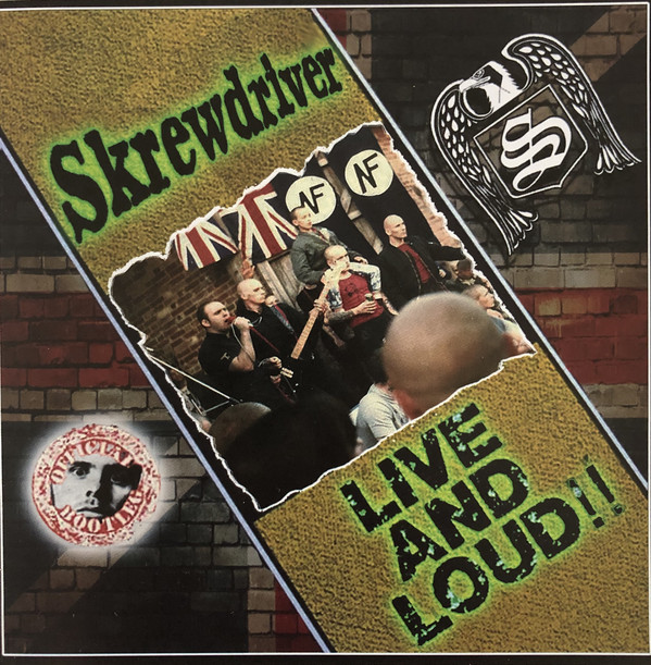 Skrewdriver: Live and Loud